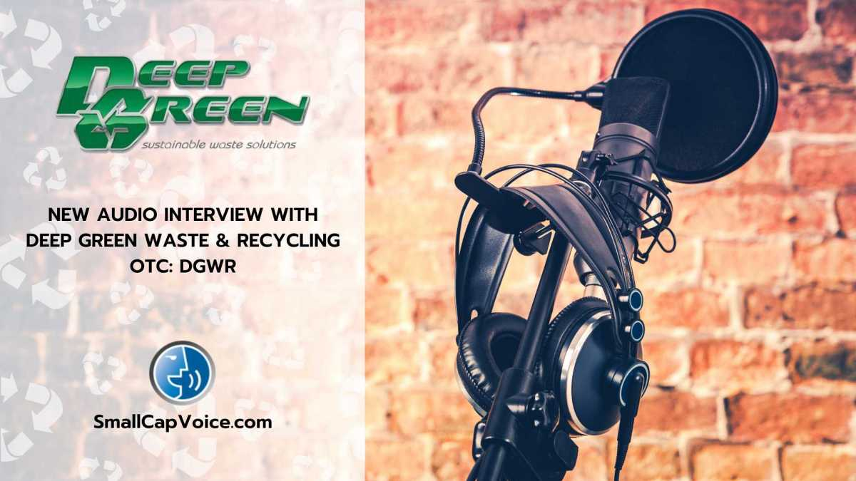 Deep Green Audio Interview - smallcapvoice