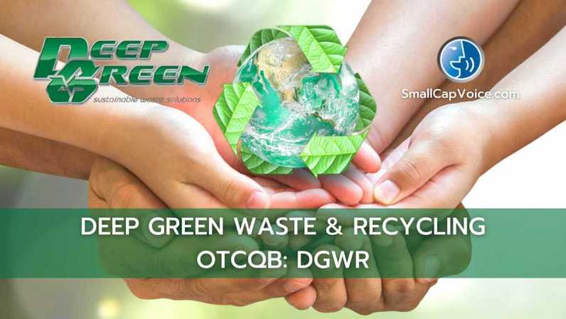 Deep Green Waste and Recycling - smallcapvoice