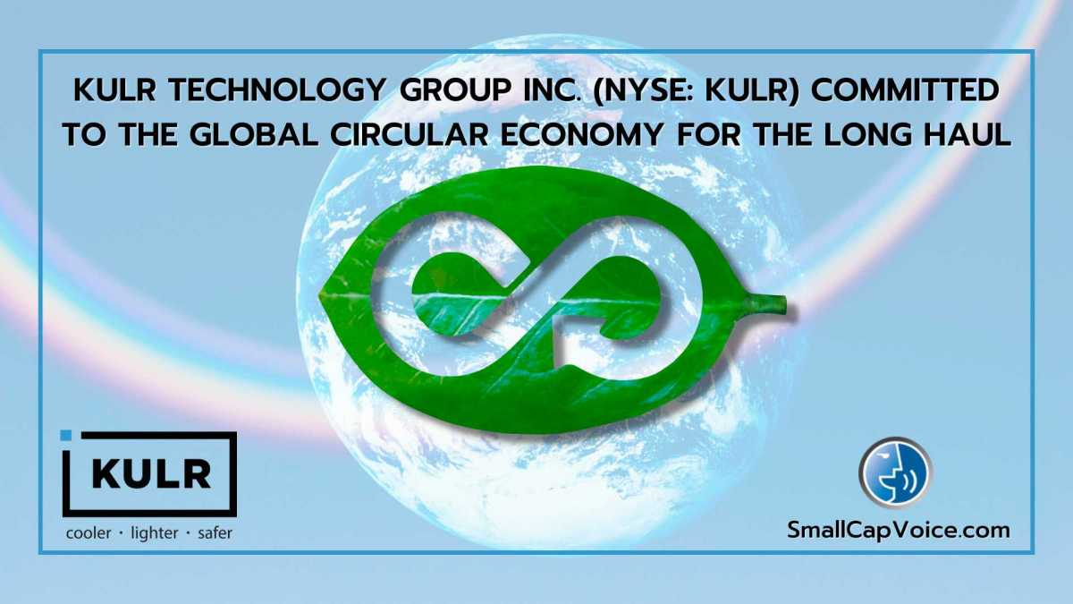 kulr technology group inc is committed to the global circular economy for the long haul